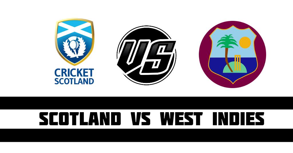 Scotland vs West Indies