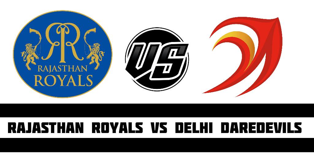 Rajasthan Royals vs Delhi Daredevils.jpg