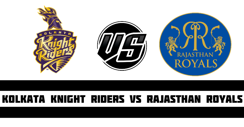Kolkata Knight Riders vs Rajasthan Royals.jpg