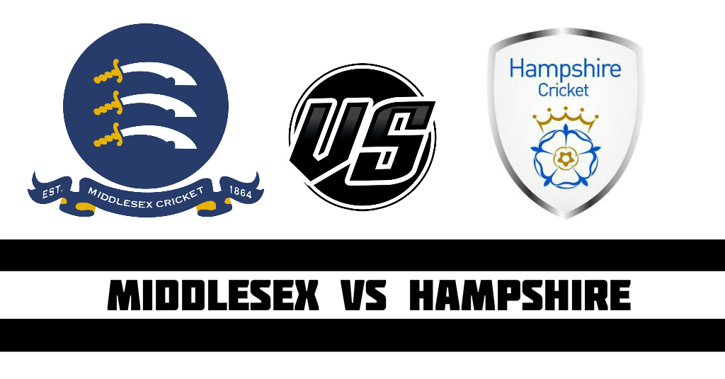 Middlesex vs Hampshire