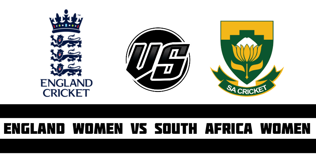 England Women vs South Africa Women