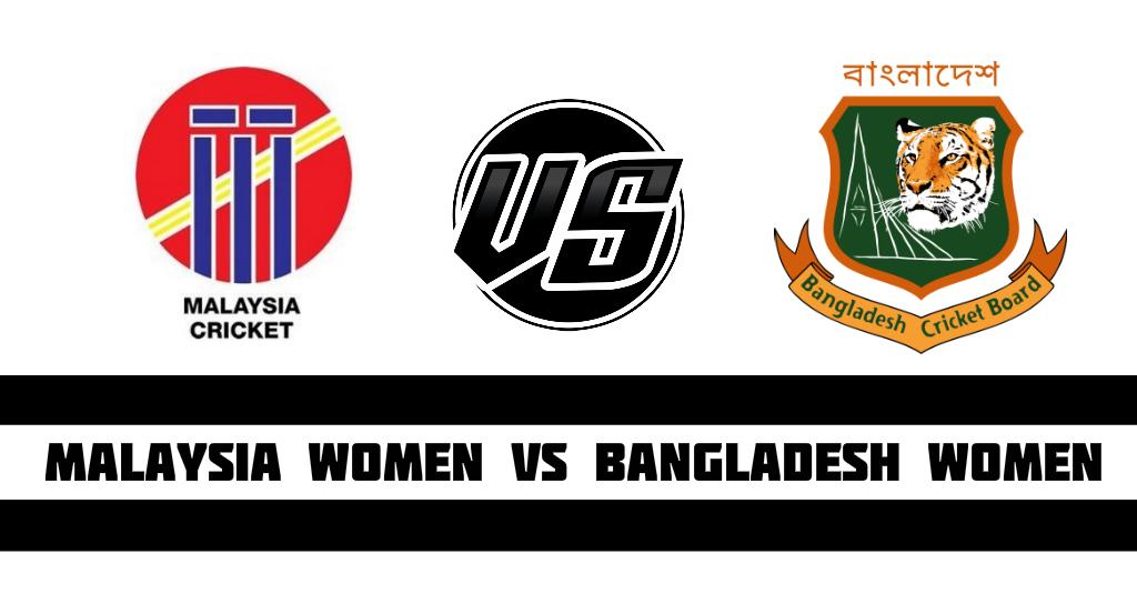 Malaysia WomenBangladesh Women