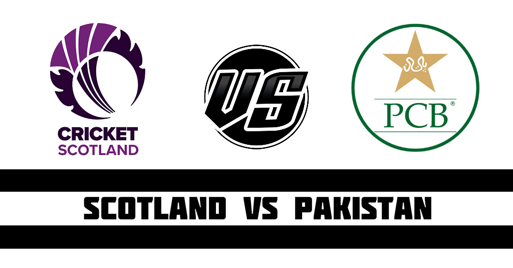 Scotland vs Pakistan Fantasy Cricket Preview