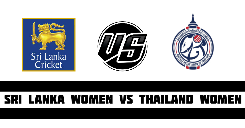 Sri Lanka Women vs Thailand Women