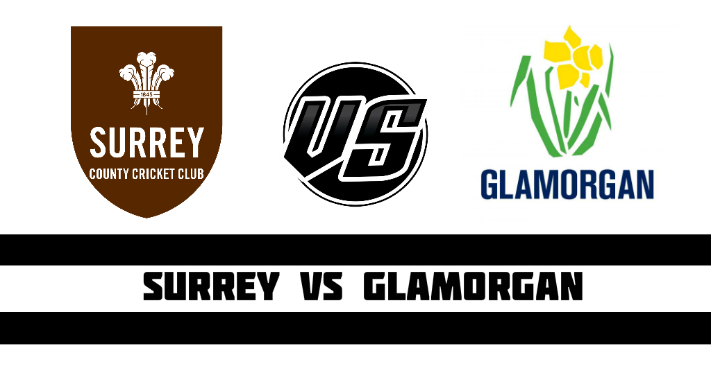 Surrey vs Glamorgan Fantasy Cricket Preview
