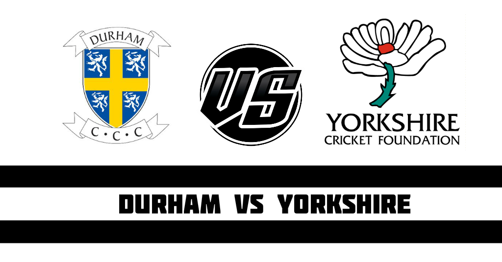 Durham vs Yorkshire T20 Fantasy Cricket Preview