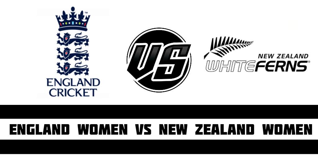 England Women vs New Zealand Women Women Fantasy CricketPreview