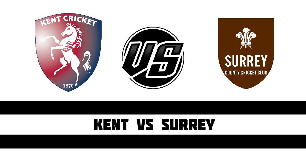 Kent vs Surrey,
