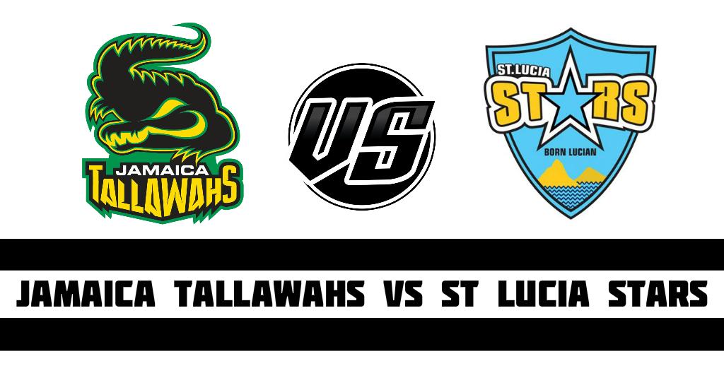 Jamaica Tallawahs vs St Lucia Stars Fantasy Cricket Preview(Dream11)