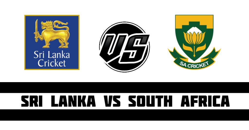 Sri Lanka vs South Aftica Fantasy Cricket Preview(Dream11)