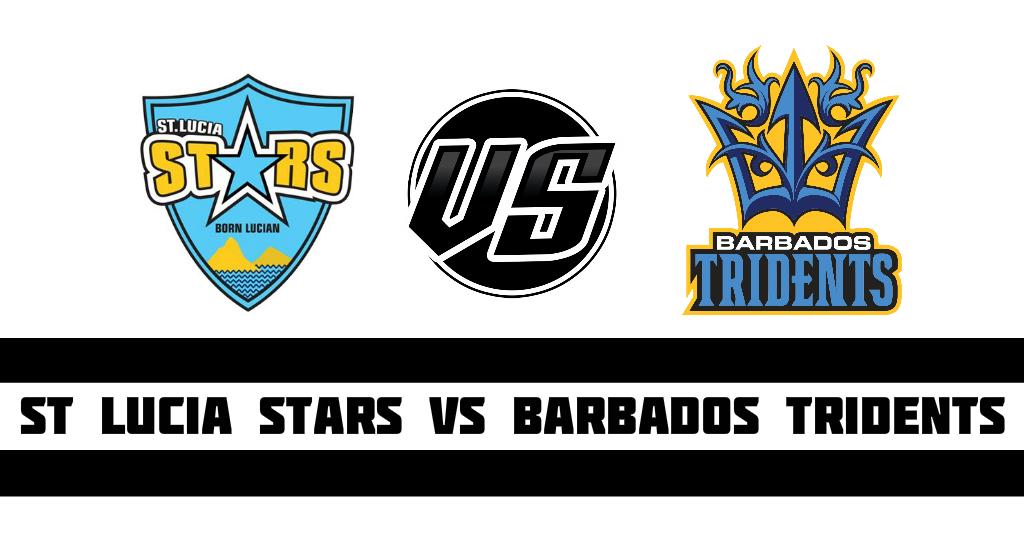 St Lucia Stars vs Barbados Tridents Fantasy Cricket Preview(Dream11)