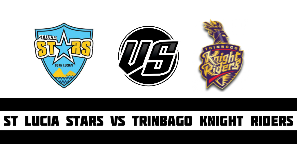 St Lucia Stars vs Trinbago Knight Riders Fantasy Cricket Preview (Dream11)