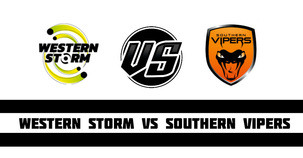 Western Storm vs Southern Vipers Fantasy Cricket Preview(Dream11)